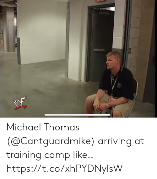 Football, Nfl, and Sports: W Michael Thomas (@Cantguardmike) arriving at training camp like.. https://t.co/xhPYDNyIsW