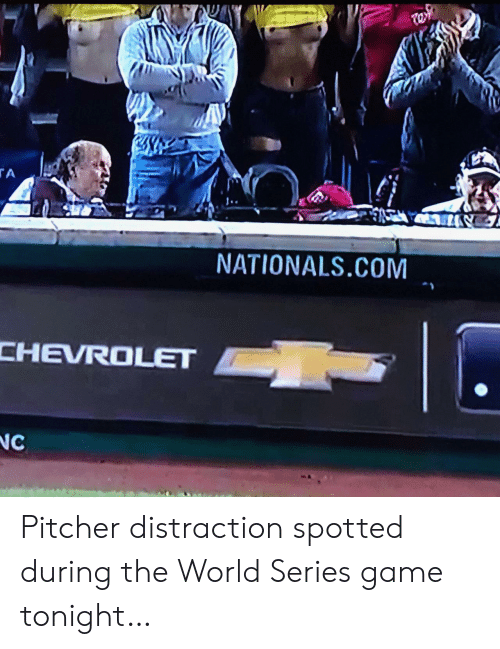 World Series: w  TA  NATIONALS.COM  CHEVROLET  NC Pitcher distraction spotted during the World Series game tonight…
