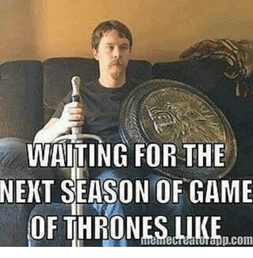 games of throne: WAITING FOR THE  NEXT SEASON OF GAME  OF THRONES LIKE  app.COm