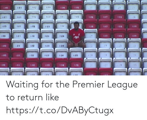 Return: Waiting for the Premier League to return like https://t.co/DvAByCtugx