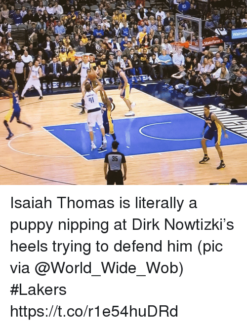 Los Angeles Lakers, Sports, and Puppy: Walmari  35 Isaiah Thomas is literally a puppy nipping at Dirk Nowtizki's heels trying to defend him   (pic via @World_Wide_Wob) #Lakers https://t.co/r1e54huDRd