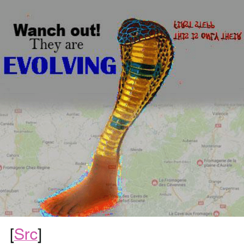 """Reddit, Soon..., and Com: Wanch out!  They are  EVOLVING  Val  Flomagene de lo  Fromagecie Chea Regine  ntauban <p>[<a href=""""https://www.reddit.com/r/surrealmemes/comments/7guogj/soon_all_efforts_will_be_futile/"""">Src</a>]</p>"""