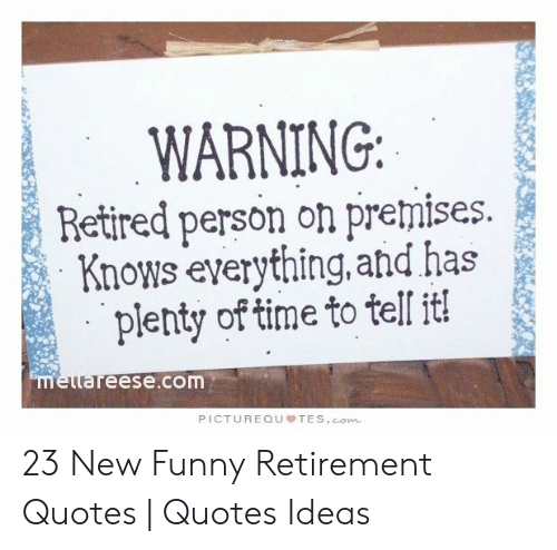 🐣 25 Best Memes About Funny Retirement Quotes