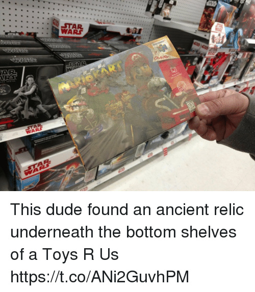 Dude, Toys R Us, and Toys: WARS This dude found an ancient relic underneath the bottom shelves of a Toys R Us https://t.co/ANi2GuvhPM