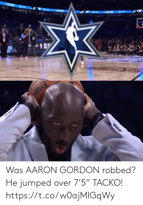 "Gordon: Was AARON GORDON robbed? He jumped over 7'5"" TACKO!    https://t.co/w0ajMIGqWy"