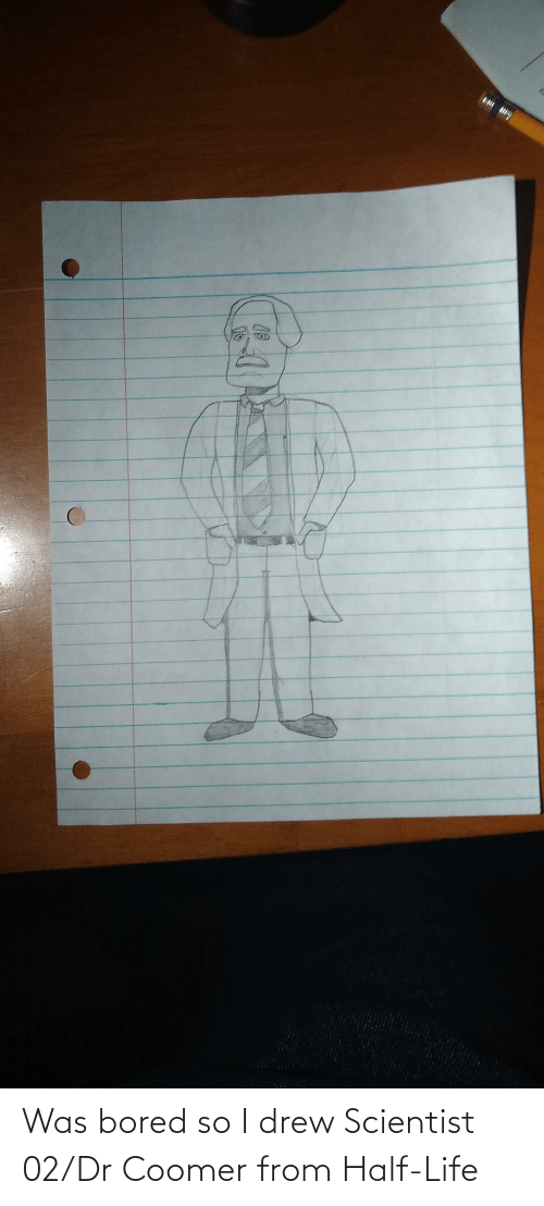 scientist: Was bored so I drew Scientist 02/Dr Coomer from Half-Life