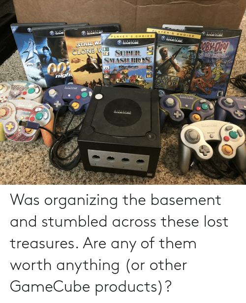 Organizing: Was organizing the basement and stumbled across these lost treasures. Are any of them worth anything (or other GameCube products)?