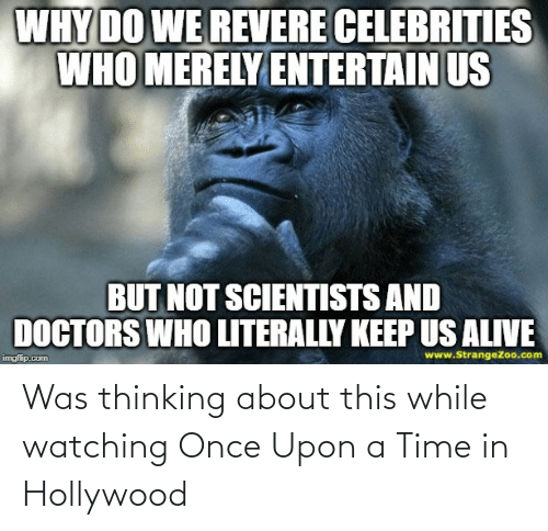 hollywood: Was thinking about this while watching Once Upon a Time in Hollywood