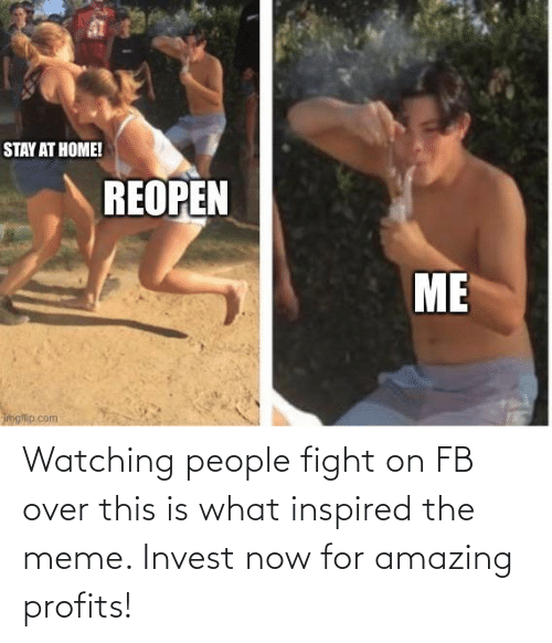 over-this: Watching people fight on FB over this is what inspired the meme. Invest now for amazing profits!