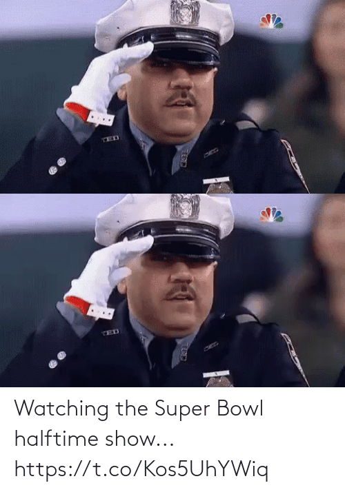 bowl: Watching the Super Bowl halftime show... https://t.co/Kos5UhYWiq