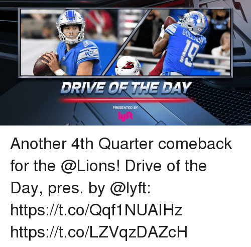 Drived: WCF  DRIVE OR THE DAY  PRESENTED BY Another 4th Quarter comeback for the @Lions!  Drive of the Day, pres. by @lyft: https://t.co/Qqf1NUAIHz https://t.co/LZVqzDAZcH