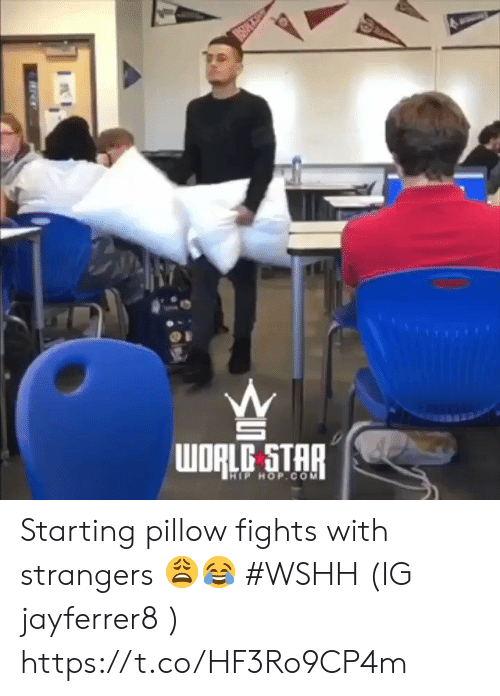 Wshh, Star, and Hip Hop: WDRLG STAR  HIP HOP.CO M Starting pillow fights with strangers 😩😂 #WSHH (IG jayferrer8 ) https://t.co/HF3Ro9CP4m