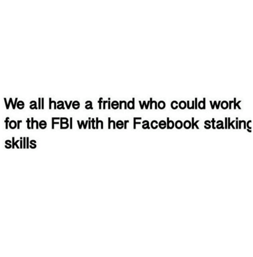 withings: We all have a friend who could work  for the FBI with her Facebook stalking  skills