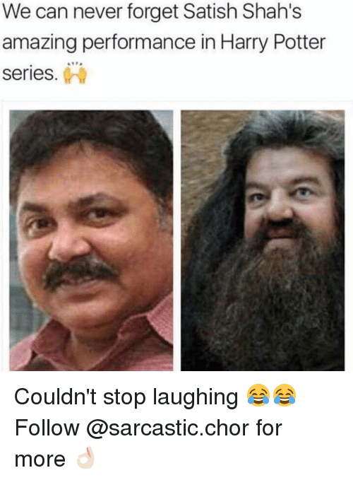 harried: We can never forget Satish Shah's  amazing performance in Harry Potter  Series Couldn't stop laughing 😂😂 Follow @sarcastic.chor for more 👌🏻