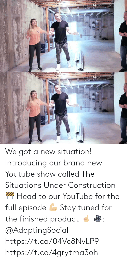 called: We got a new situation! Introducing our brand new Youtube show called The Situations Under Construction 🚧 Head to our YouTube for the full episode 💪🏼 Stay tuned for the finished product ☝🏼 🎥: @AdaptingSocial  https://t.co/04Vc8NvLP9 https://t.co/4grytma3oh