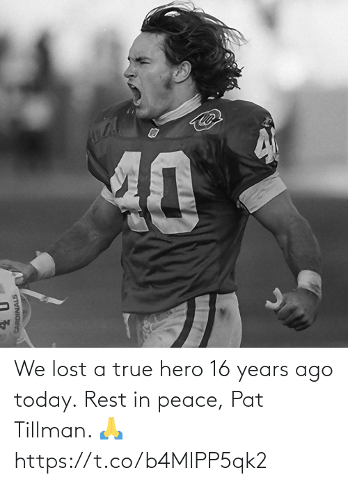 Memes, True, and Lost: We lost a true hero 16 years ago today.  Rest in peace, Pat Tillman. 🙏 https://t.co/b4MlPP5qk2