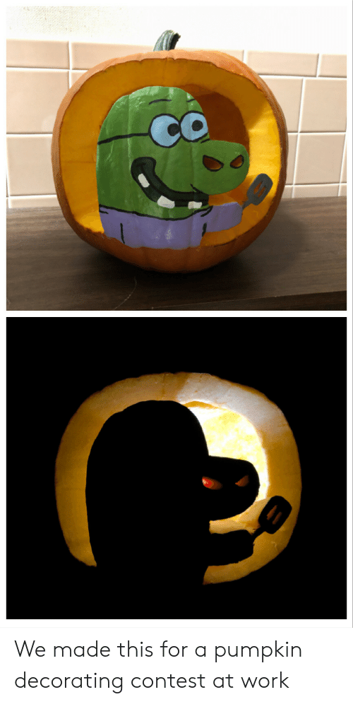 Work, Pumpkin, and Made: We made this for a pumpkin decorating contest at work