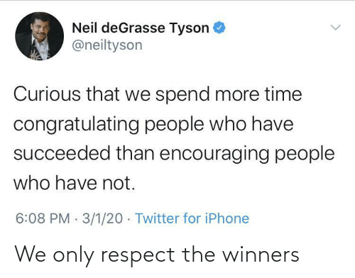 Winners: We only respect the winners