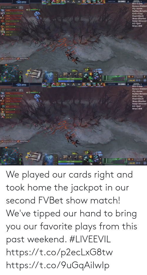 cards: We played our cards right and took home the jackpot in our second FVBet show match! We've tipped our hand to bring you our favorite plays from this past weekend. #LIVEEVIL  https://t.co/p2ecLxG8tw https://t.co/9uGqAiIwIp