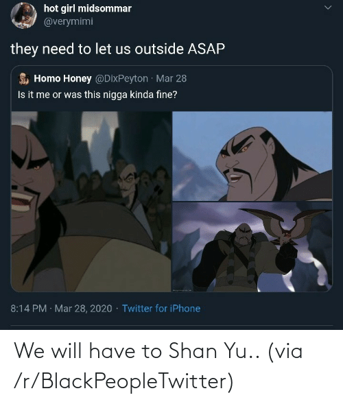We Will: We will have to Shan Yu.. (via /r/BlackPeopleTwitter)