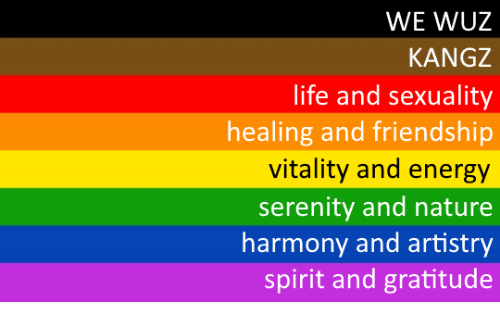 Wuz: WE WUZ  KANGZ  life and sexuality  healing and friendship  vitality and energy  serenity and nature  harmony and artistry  spirit and gratitude