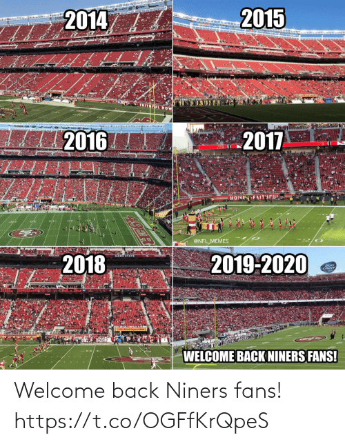 welcome: Welcome back Niners fans! https://t.co/OGFfKrQpeS