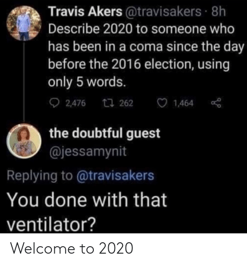 Welcome To: Welcome to 2020