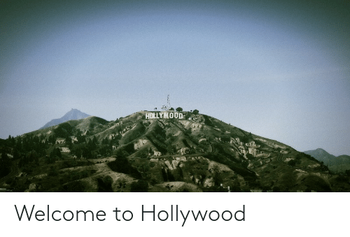 hollywood: Welcome to Hollywood