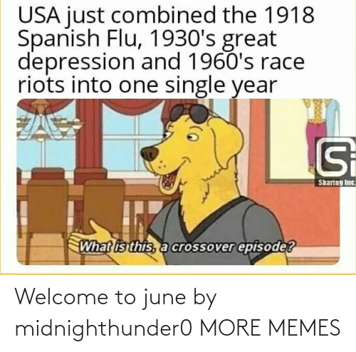 June: Welcome to june by midnighthunder0 MORE MEMES
