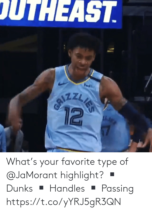 handles: What's your favorite type of @JaMorant highlight?   ▪️ Dunks ▪️ Handles  ▪️ Passing    https://t.co/yYRJ5gR3QN