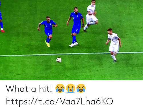 hit: What a hit! 😂😭😂 https://t.co/Vaa7Lha6KO