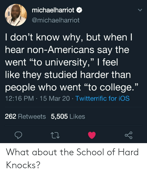 hard: What about the School of Hard Knocks?