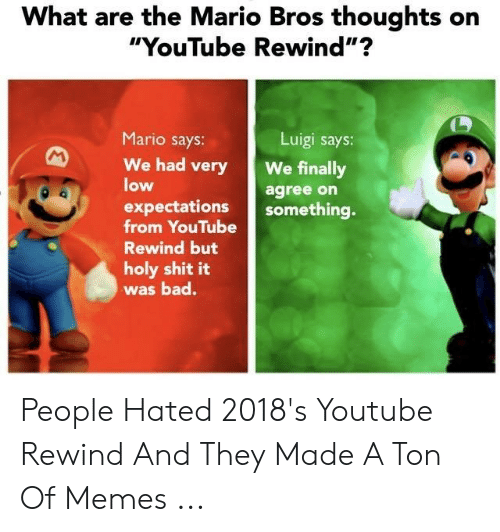 What Are The Mario Bros Thoughts On Youtube Rewind Mario