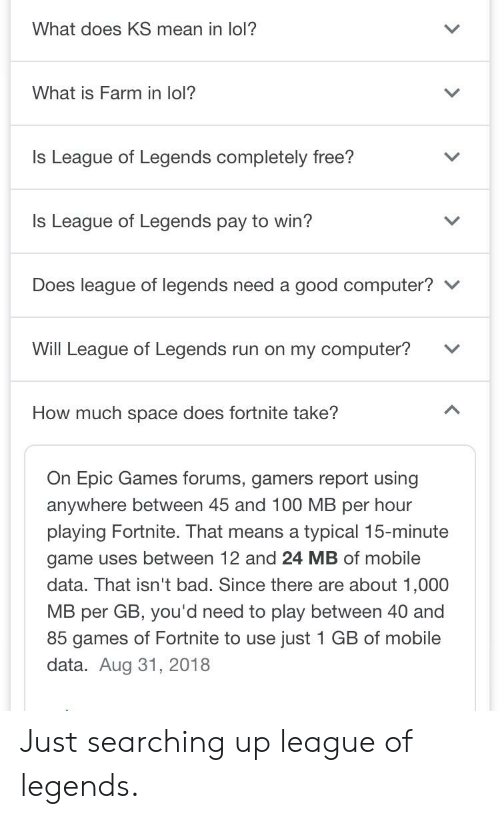 What Does Ks Mean In Lol What Is Farm In Lol Is League Of Legends Completely Free Is League Of Legends Pay To Win Does League Of Legends Need A Good Computer