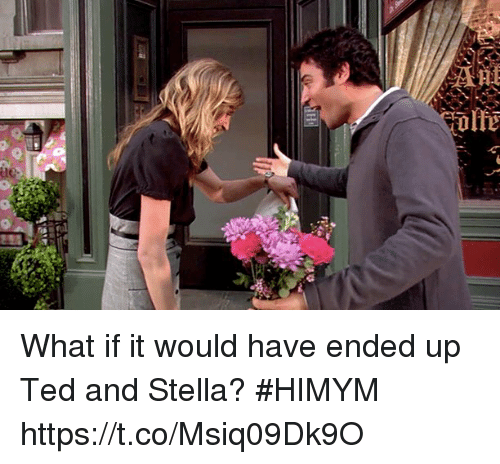 stella: What if it would have ended up Ted and Stella? #HIMYM https://t.co/Msiq09Dk9O