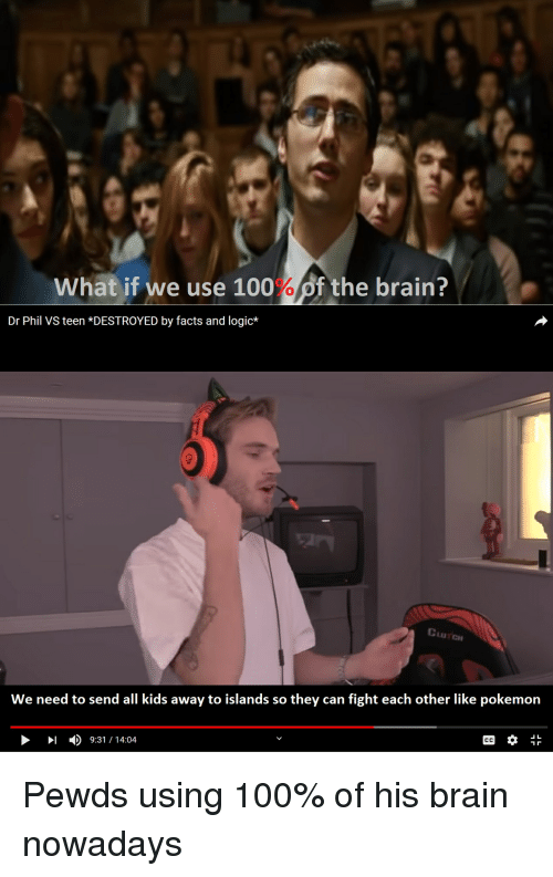 What if We Use 100 %Of the Brain? Dr Phil VS Teen *DESTROYED