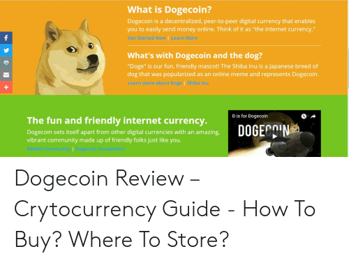 What Is Dogecoin? Dogecoin Is a Decentralized Peer-To-Peer