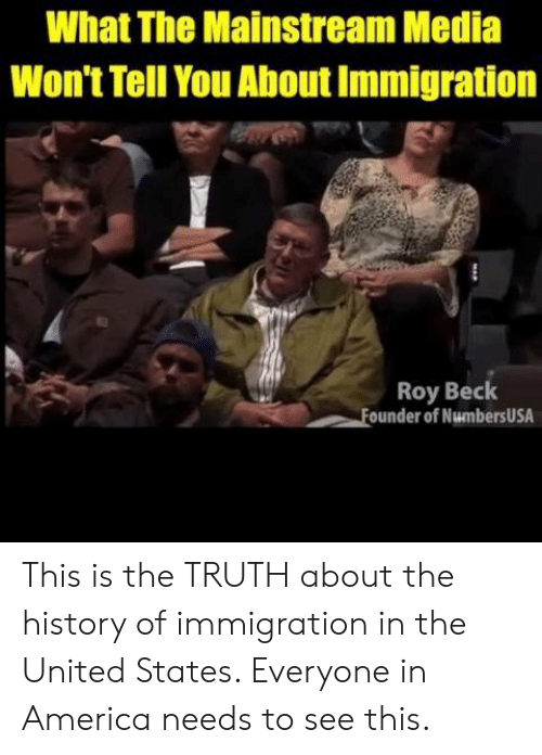 in the united states: What The Mainstream Media  Won't Tell You About Immigration  Roy Beck  ounder of NumbersUSA This is the TRUTH about the history of immigration in the United States. Everyone in America needs to see this.