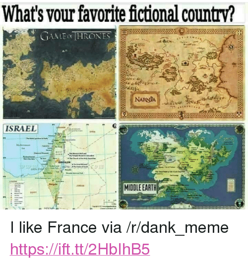 "middle earth: What's vour favorite fictional country?  6  MIDDLE EARTH <p>I like France via /r/dank_meme <a href=""https://ift.tt/2HbIhB5"">https://ift.tt/2HbIhB5</a></p>"