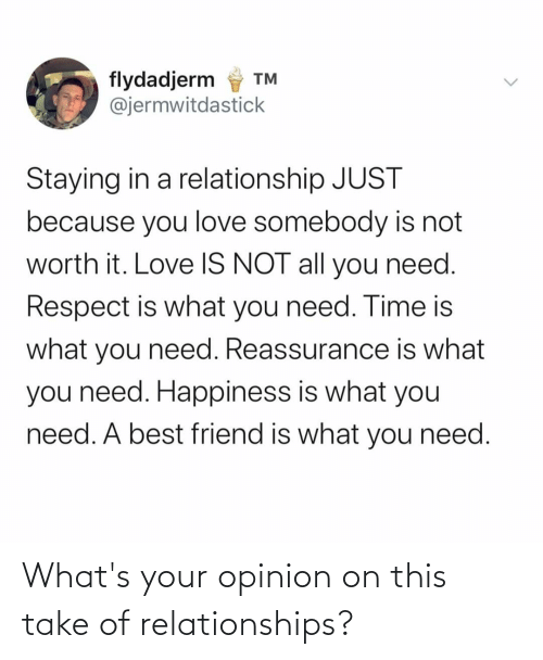 Relationships: What's your opinion on this take of relationships?