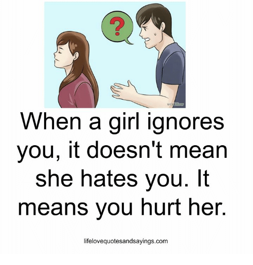 what to do if she ignores you