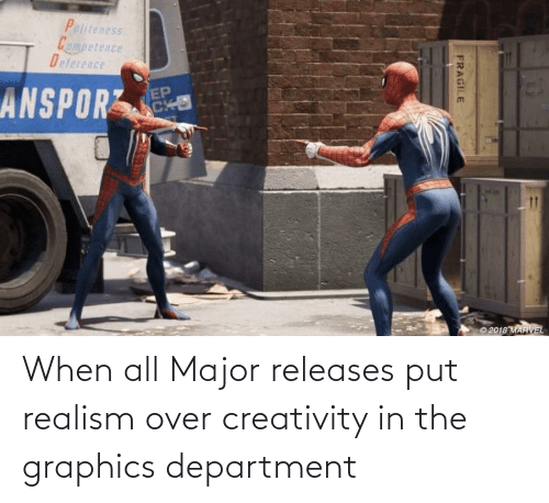 department: When all Major releases put realism over creativity in the graphics department