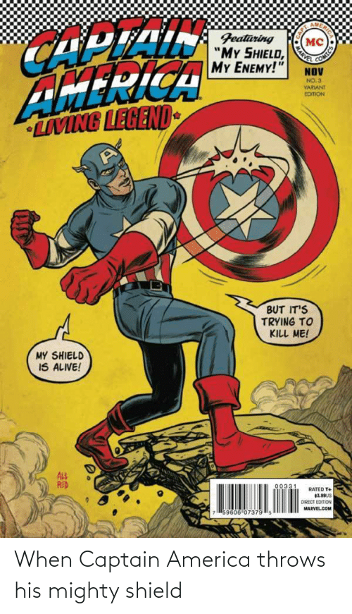 Mighty: When Captain America throws his mighty shield