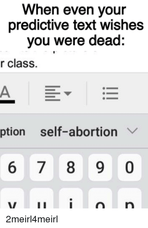 When Even Your Predictive Text Wishes You Were Dead R Class