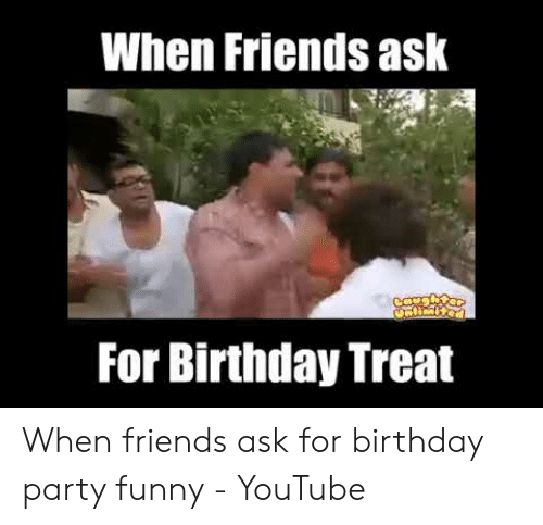 25 Best Memes About Birthday Party Memes Birthday Party Memes