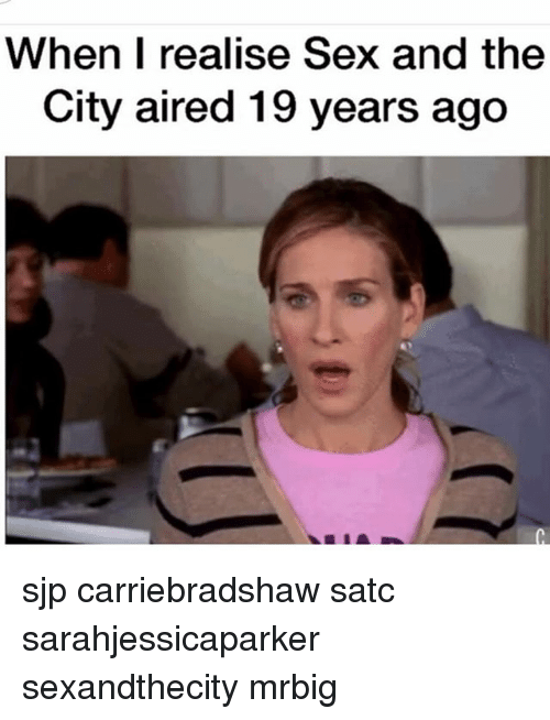 sjp: When I realise Sex and the  City aired 19 years ago sjp carriebradshaw satc sarahjessicaparker sexandthecity mrbig