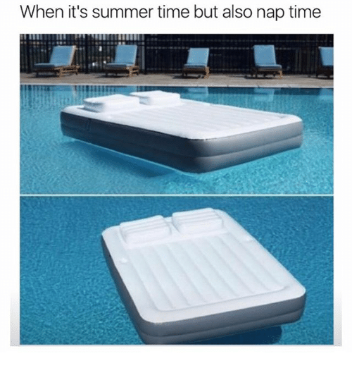 Memes, Summer, and Time: When it's summer time but also nap time