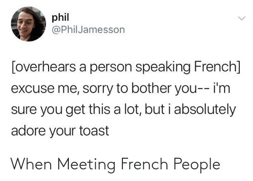 French People: When Meeting French People