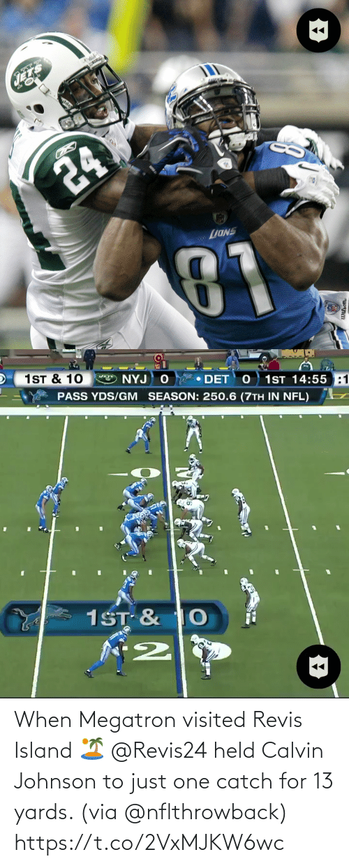 Visited: When Megatron visited Revis Island 🏝  @Revis24 held Calvin Johnson to just one catch for 13 yards. (via @nflthrowback) https://t.co/2VxMJKW6wc