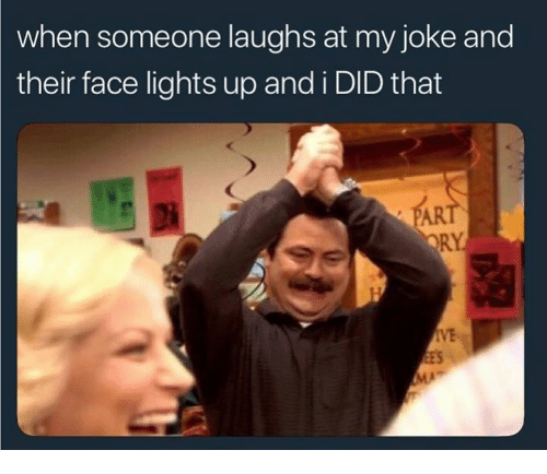 Humans of Tumblr, And I Did, and Lights: when someone laughs at my joke and  their face lights up and i DID that  RY  IVE